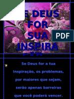 Se Deus for sua inspiração