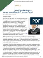 Teoria Geral Do Processo é Danosa Para a Boa Saúde Do Processo Penal - Aury Lopes Jr