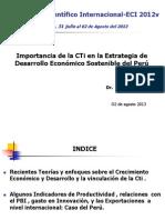 Importancia de La CTi en La Estrategia de Desarrollo Económico Sostenible Del Peru - ECI 2013i-J.E. Luyo-02 Julio-2013