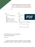 8. Influenta Temperaturii de Deformare Asupra Fenomenelor de Restaurare Si Recristalizare