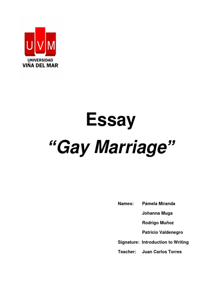 Essay Gay Marriage  Marriage  Same Sex Marriage  What Is Thesis Statement In Essay also What Is The Thesis Of An Essay  Personal Essay Examples For High School