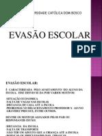EVASÃO ESCOLAR.ppt