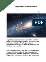 El Einstein Argentino Que Revoluciona La Fisica