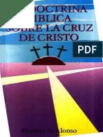ALONSO, Horacio a. La Doctrina Biblica Sobre La Cruz de Cristo