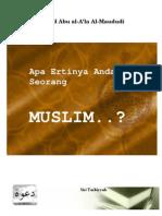 Al-Maududi - Apa Ertinya Anda Seorang MUSLIM