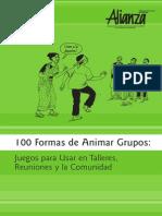 100 Formas de Animar Grupos Talleres Reuniones y Comunidad