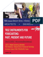 TRIZ Instruments for Technology Forecasting Past Present and Future Rev June 2007 - Dmitri Kuchravi
