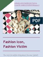 Fashion Icon, Fashion Victim