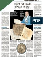 «I segreti del Ducato si trovano online»