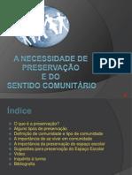 A necessidade da preservação e do sentido Comunitário.pptx