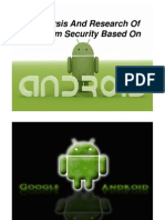 Analysis and Research of System Security Based on ANDROID