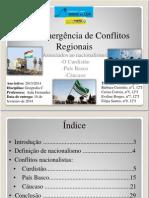 A (re)emergência de Conflitos Regionais-Nacionalismos.