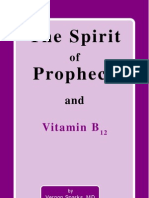 The Spirit of Prophecy and Vitamin B12