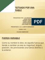 trabajoefectuadoporunafuerzavariable-131113145504-phpapp02