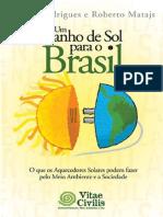 6771068 Um Banho de Sol Para o Brasil
