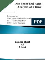 Balance Sheet and Ratio Analysis of a Bank