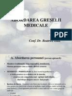 Abordarea greselii medicale