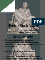 Durer e Michelangelo