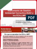 Instrumento de Gestionn Ambiental Correctivo-IGAC y Los ECA, LMP