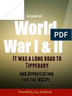 A Look at World War I & II - It was a  Long Road to Tipperary