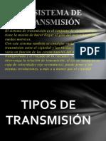 El Sistema de Transmisión