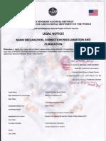 THE MOORISH DIVINE AND NATIONAL MOVEMENT OF THE WORLD LEGAL I{OTICE! NAME DECLARATION, CORRECTION PROCLAMATIOI\ AI\D PUBLICATION