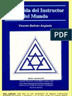 Vicente Beltrán Anglada - La Venida del Instructor Mundo