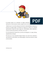Objetivo Del Controlador de Plagas Profesional.