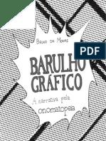 Bruno Morais Barulho Grafico