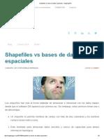 Shapefiles vs Bases de Datos Espaciales - MappingGIS