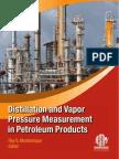 Distillation and Vapor Pressure Measurement in Petroleum Products