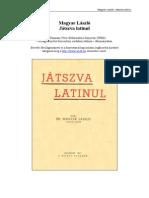 Magyar Laszlo Jatszva Latinul