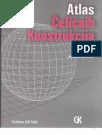Atlas Čeličnih Konstrukcija - Schulitz, Sobek, Habermann - Gradjevina _1999.Beograd