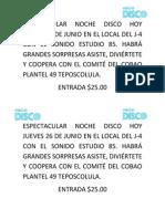 Espectacular Noche Disco Hoy Jueves 26 de Junio en El Local Del j