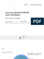 Multiversioning Android User Interfaces