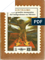 Villoro, Los Grandes Momentos del Indigenismo en México