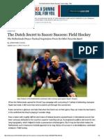 The Dutch Secret to Socc..
