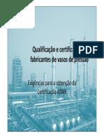 Qualificação e Certificação Fabricantes de Vasos de Pressão