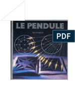 Le Pendule - Sig Lonegren - Radiesthesie - Experiences - Applications - Outils - Chartes
