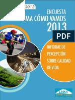 En Cuesta Lima Como Vamos 2013