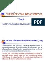 Tema 6 Comunicaciones II Multiplexacion TDM Octubre de 2013