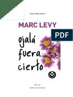 Ojala Fuera Cierto - Marc Levy