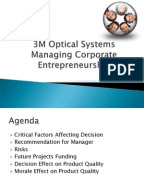 3m optical systems managing corporate entrepreneurship case study Get this from a library 3m optical systems : managing corporate entrepreneurship [christopher a bartlett afroze mohammed harvard business school] -- describes the long, difficult process by which the unit has developed the product--a computer privacy screen--after years of problems and.
