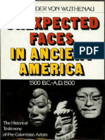 Unexpected Faces in Ancient America- The Historical Testimony of Pre-Columbian Artists (1500 B.C. - A.D. 1500- The Historical Testimony of Pre-Columbian Artists)