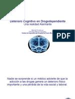 Deterioro Cognitivo en Adictos.