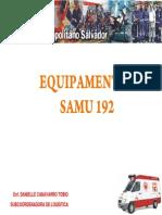 23 Equipamentos SAMU