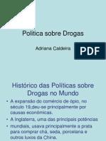 Politica Sobre Drogas