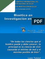 Bioética en Investigación en Salud. 2011