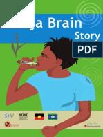 Gunja Brain Story