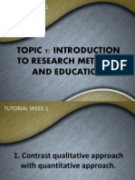 TOPIC 1 INTRODUCTION TO RESEARCH METHODS AND EDUCATION